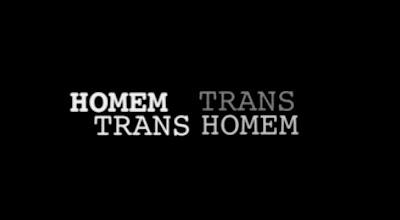 Entre Lugares: A Invisibilidade do Homem Trans (2011)