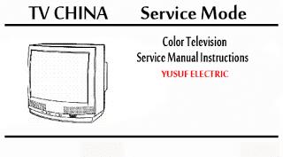 Service Mode TV CHINA Segala Merk Dan Berbagai Type