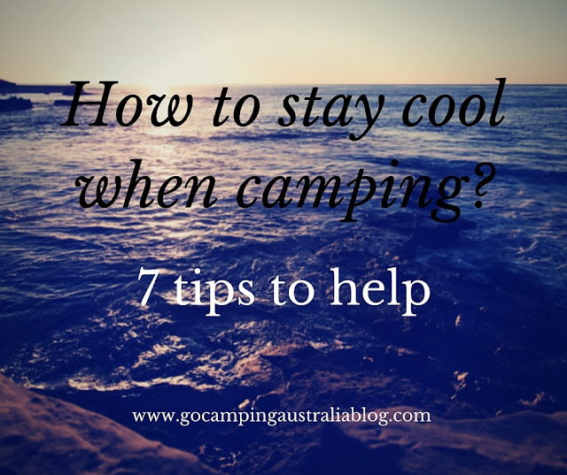 7 tips for camping in summer