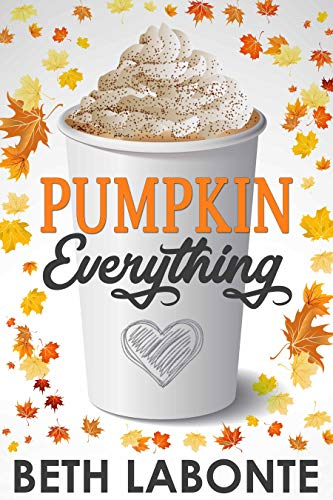 Pumpkin Everything by Beth Labonte