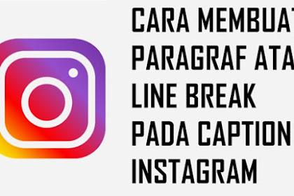 Cara Mudah Membuat Deskripsi Post Instagram Berisi Paragraf yang Rapi