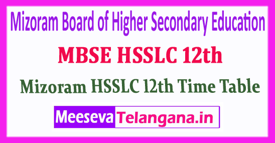 MBSE HSSLC 12th Mizoram Board of Higher Secondary Education 12th Time Table Download