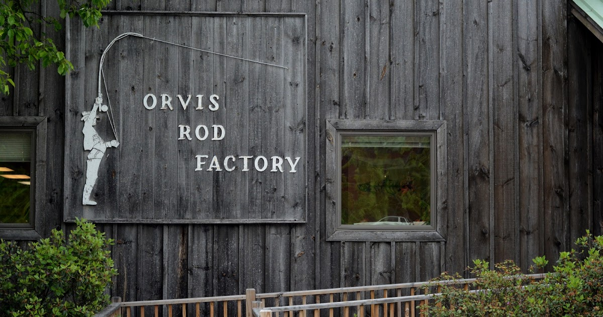 A Morning At The Orvis Rod Factory