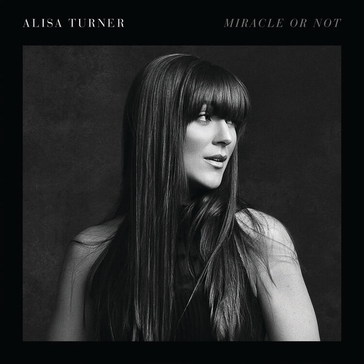 Alisa Turner - Miracle Or Not 2018 English Christian Album Download