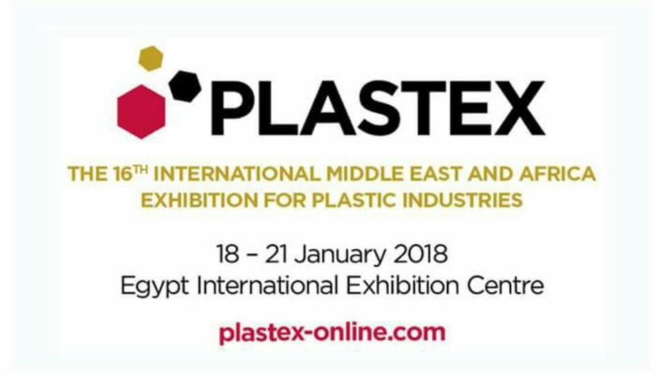 معرض بلاستيك Plastex من 18 حتى 21 يناير 2018 بمركز مصر للمؤتمرات التجمع الخامس