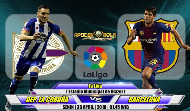 Prediksi Deportivo La Coruna vs Barcelona 30 April 2018