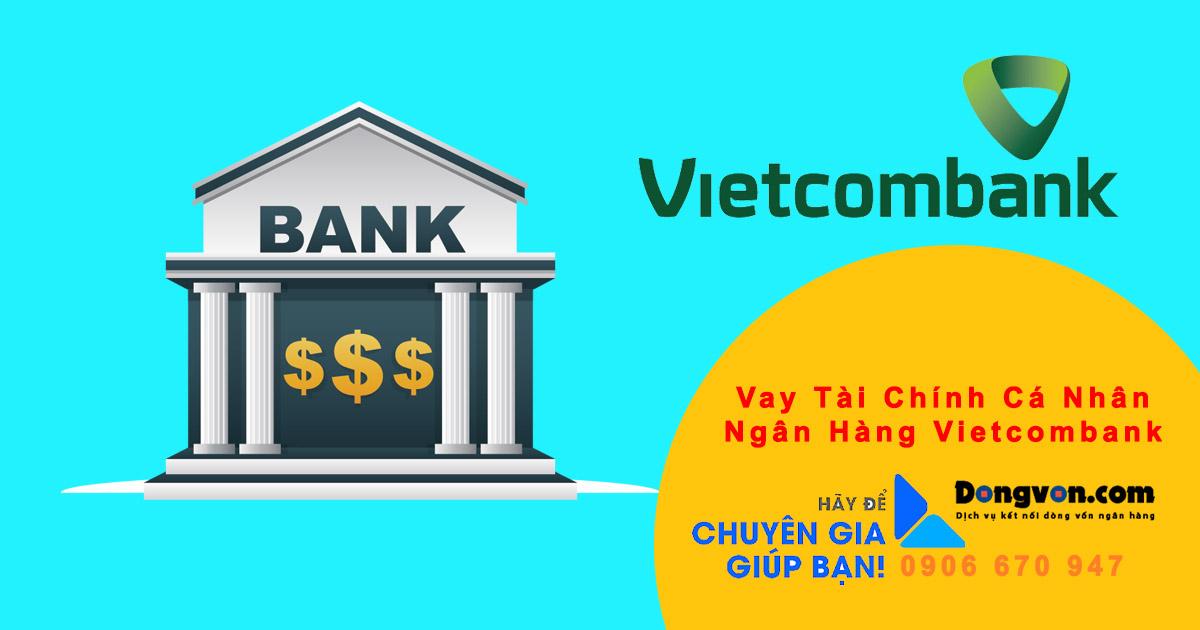 vay vốn tiêu dùng cá nhân không thế chấp Ngân Hàng Vietcombank
