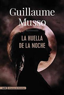 La huella de la noche- Guillaume Musso