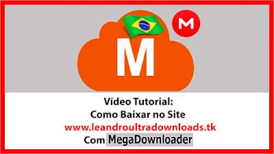 Como Baixar no Site Com MegaDownloader Capa