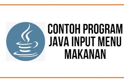Program Java Input Menu Makanan