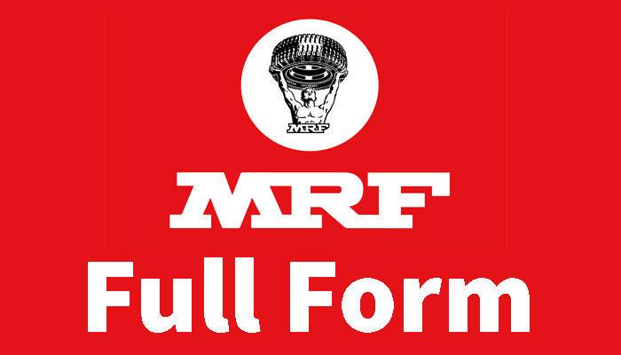 MRF full form in Hindi –  एमआरएफ क्या होता है?
