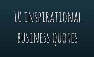 10 Inspirational Business Quotes - www.tetpreneur.com