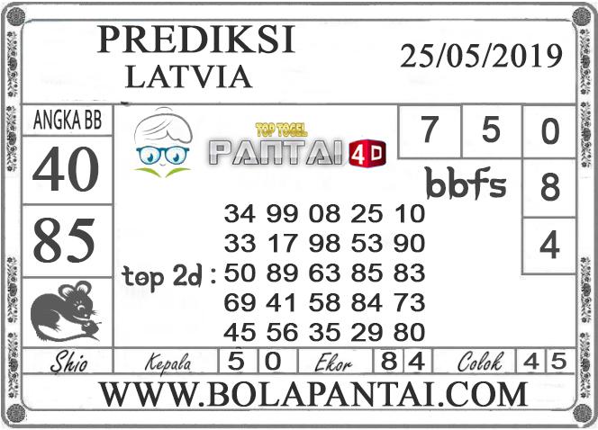"""Prediksi Togel """"LATVIA"""" PANTAI4D 25 MEI 2019"""