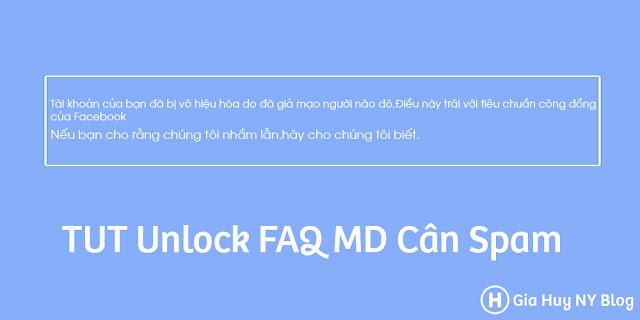 [SHARE] TUT UNLOCK FAQ MD CÂN SPAM