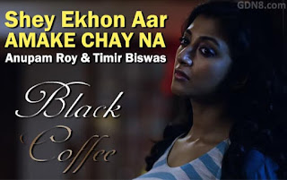 Shey Ekhon Aar - Black Coffee