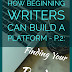 How Beginning Writers Can Build a Platform P.2: Finding Your Readers