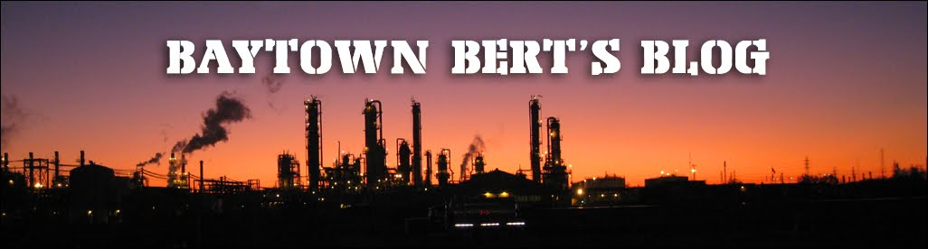 - -- --Baytown Bert's Blog-- -- -