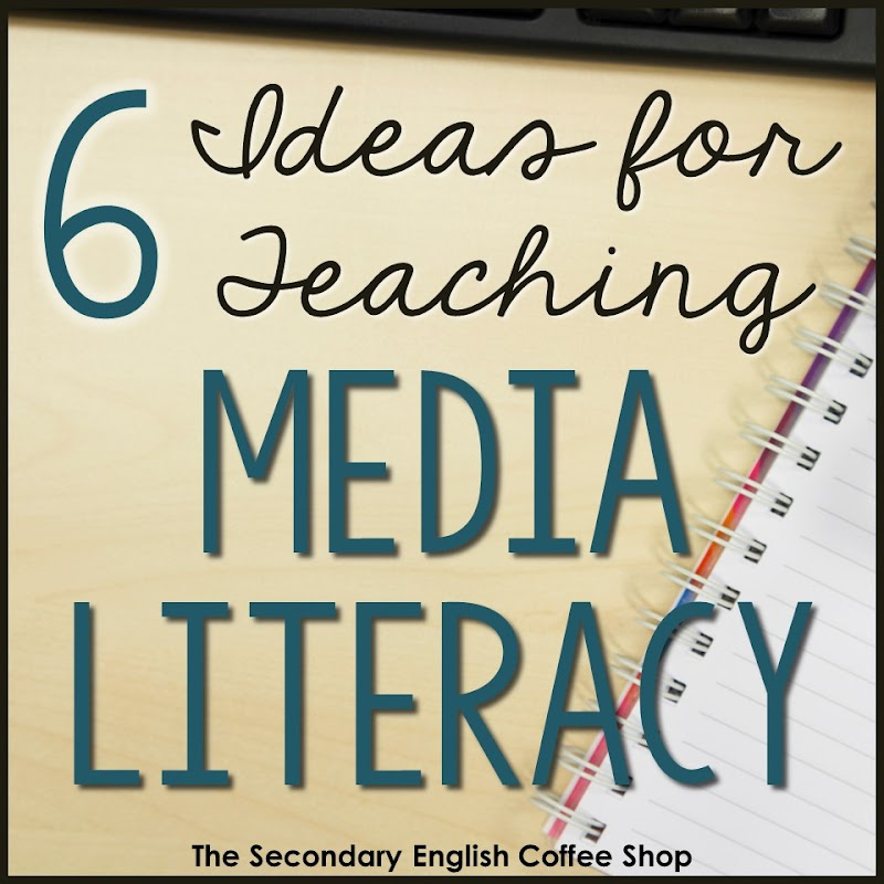 Six Ideas for Teaching Media Literacy