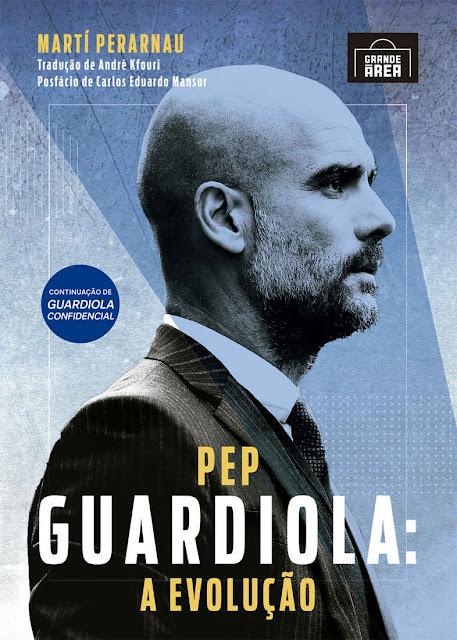 Pep Guardiola A evolução Marti Perarnau