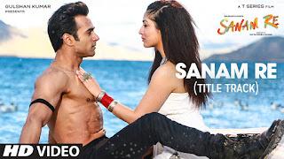 full download sanam re movie
