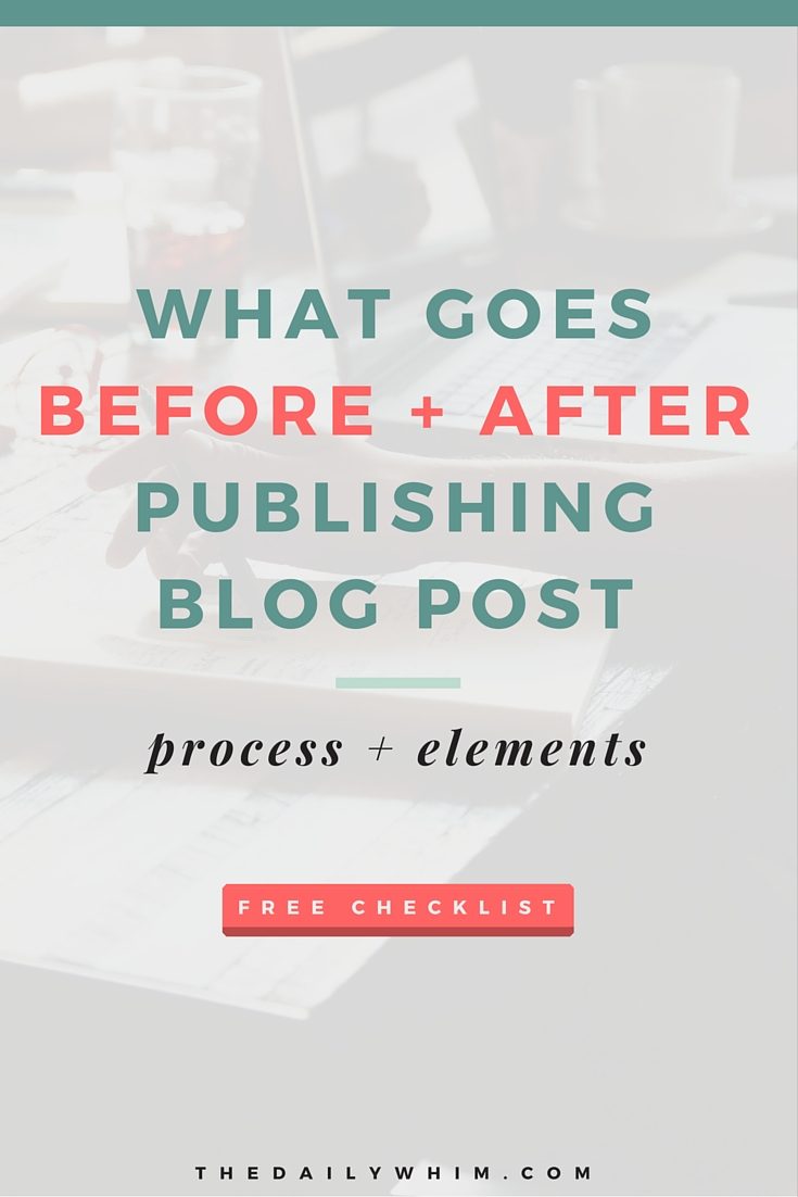 before and after publishing blog post checklist
