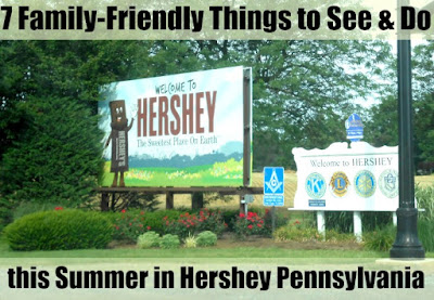 7 Family-Friendly Things to See and Do this Summer in Hershey