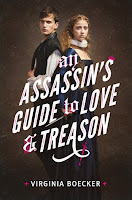 An Assassin's Guide to Love & Treason by Virginia Boeker book cover and review
