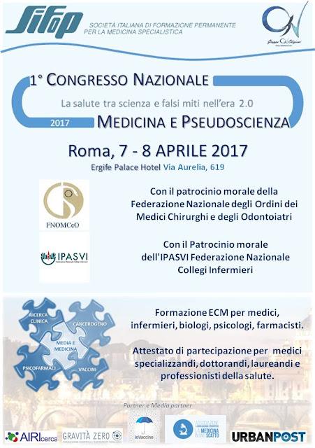 """Programma del congresso """"Medicina e pseudoscienza: la salute tra scienza e falsi miti nell'era 2.0. Dalla ricerca, ai vaccini, al cancerogeno, agli psicofarmaci"""""""