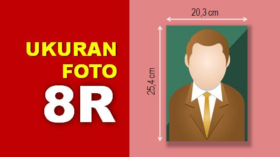 Ukuran Foto 8R
