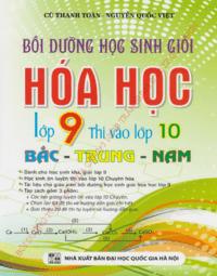 Bồi Dưỡng Học Sinh Giỏi Hóa Học Lớp 9 Thi Vào Lớp 10 Bắc-Trung-Nam - Cù Thanh Toàn