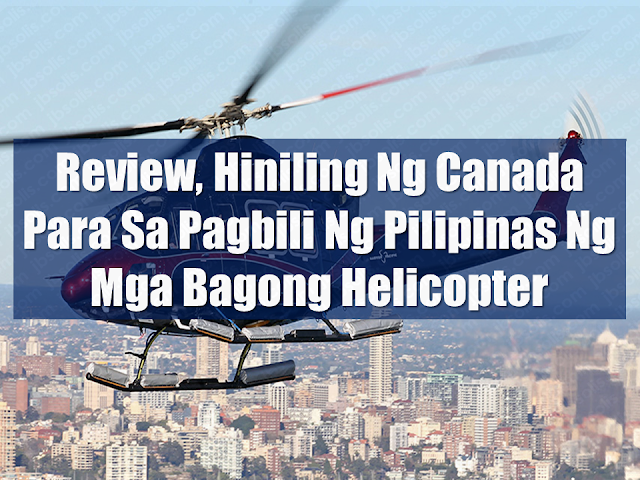 "The Canadian government on ordered a review of the deal amid concerns the aircraft could be used to fight rebels, just one day after signing a $233 million agreement to sell 16 helicopters to the Philippines .  Francois-Philippe Champagne, Canada's Trade Minister  said that the formally signed deal had been struck in 2012 on the understanding the helicopters would be used for search-and-rescue missions.  Philippine Major-General Restituto Padilla, military chief of plans, told Reuters on Tuesday the helicopters would be used for the military's internal security operations, adding they could also be deployed in search-and-rescue and disaster relief operations.  ""When we saw that declaration … we immediately launched a review with the relevant authorities. And we will obviously review the facts and take the right decision,"" Champagne told reporters, without giving more details.  The Bell 412EPI helicopters were due be delivered early next year as the Philippine military prepares to step up operations against Islamist and communist rebels.  Prime Minister Justin Trudeau, asked later whether he was concerned the helicopters might be used against Filipino citizens, replied ""Absolutely.""  Canada has very clear regulations about to whom it can sell weapons and how they can be used, he said during a question and answer event at the University of Chicago. Sponsored Links  ""We are going to make sure before this deal or any other deal goes through that we are abiding by the rules … that Canadian governments have to follow,"" he said.  In November, Philippines President Rodrigo Duterte publicly criticized Trudeau at a regional summit in Manila for raising questions about his war on drugs.  Nearly 4,000 Filipinos have been killed by police in the campaign since June 2016. Human rights groups accuse police of carrying out illegal killings, staging crime scenes and falsifying reports, a charge they deny.  ""Human rights is a key element of our foreign policy and of our trade policy,"" said Champagne.  In 2016, the Liberal government was criticized for deciding to honor a contract to sell light armored vehicles to Saudi Arabia, despite human rights concerns. Like the helicopter contract, the deal had been arranged by Canada's former Conservative administration.  Advertisements  Body Of Household Worker Found Inside A Freezer In Kuwait; Confirmed Filipina  Senate Approves Bill For Free OFW Handbook    Overseas Filipinos In Qatar Losing Jobs Amid Diplomatic Crisis—DOLE How To Get Philippine International Driving Permit (PIDP)    DFA To Temporarily Suspend One-Day Processing For Authentication Of Documents (Red Ribbon)    SSS Monthly Pension Calculator Based On Monthly Donation    What You Need to Know For A Successful Housing Loan Application    What is Certificate of Good Conduct Which is Required By Employers In the UAE and HOW To Get It?    OWWA Programs And Benefits, Other Concerns Explained By DA Arnel Ignacio And Admin Hans Cacdac   ©2018 THOUGHTSKOTO  www.jbsolis.com   SEARCH JBSOLIS, TYPE KEYWORDS and TITLE OF ARTICLE at the box below"