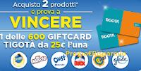 Logo ''Una ventata di Freschezza'' e vinci 600 card Tigotà da 25€