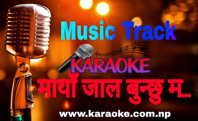 Music Track of Maya Jal Bhuchhu