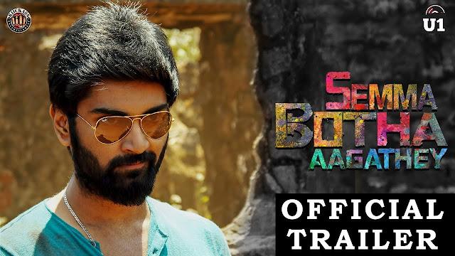 Semma Botha Aagathey Tamil Movie Official Trailer   Atharvaa   Yuvan Shankar Raja   Badri Venkatesh