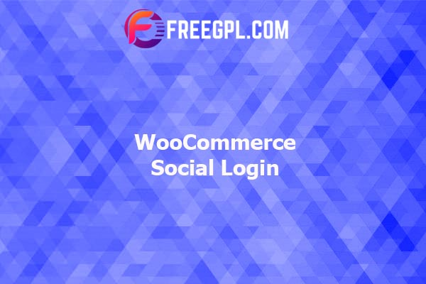 WooCommerce Social Login Nulled Download Free
