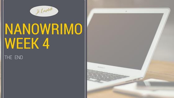 #NaNoWriMo2016: Week 4