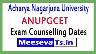 ANUPGCET Exam Counselling Dates 2017