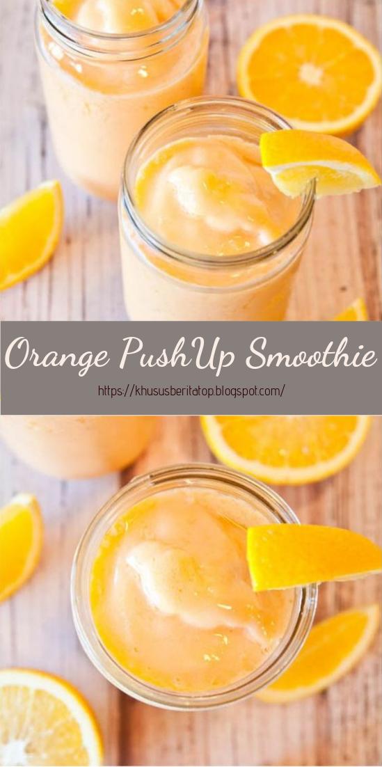 Orange PushUp Smoothie #healthydrink #easyrecipe