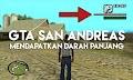 5 Cara Mudah agar Darah Panjang pada GTA San Andreas (max health)