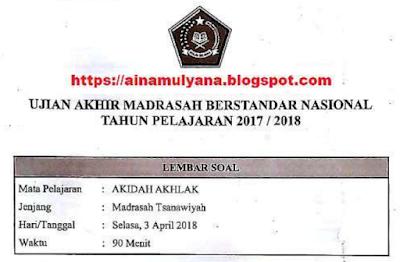 Pada posting kali ini Admin menyebarkan Latihan  LATIHAN SOAL DAN KUNCI JAWABAN UAM - UAMBN AKIDAH AKHLAK MTS TAHUN 2018 - 2019