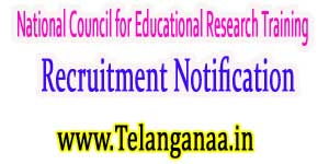 NCERT (National Council for Educational Research Training) Recruitment Notification 2017