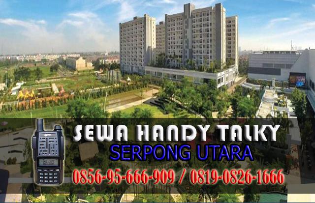 Pusat Sewa HT Serpong Utara  Pusat Rental Handy Talky Area Serpong Utara