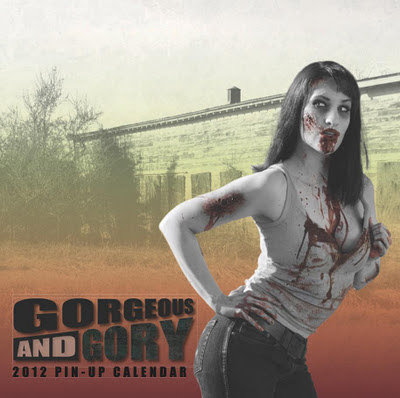 Gorgeous & Gory: Zombie Pinup Calendar 2012