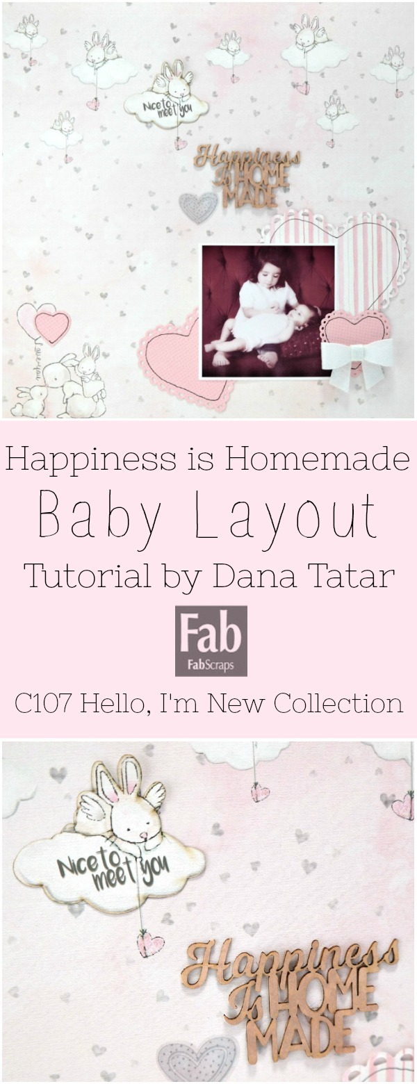 Happiness is Homemade Baby Layout Tutorial by Dana Tatar for FabScraps