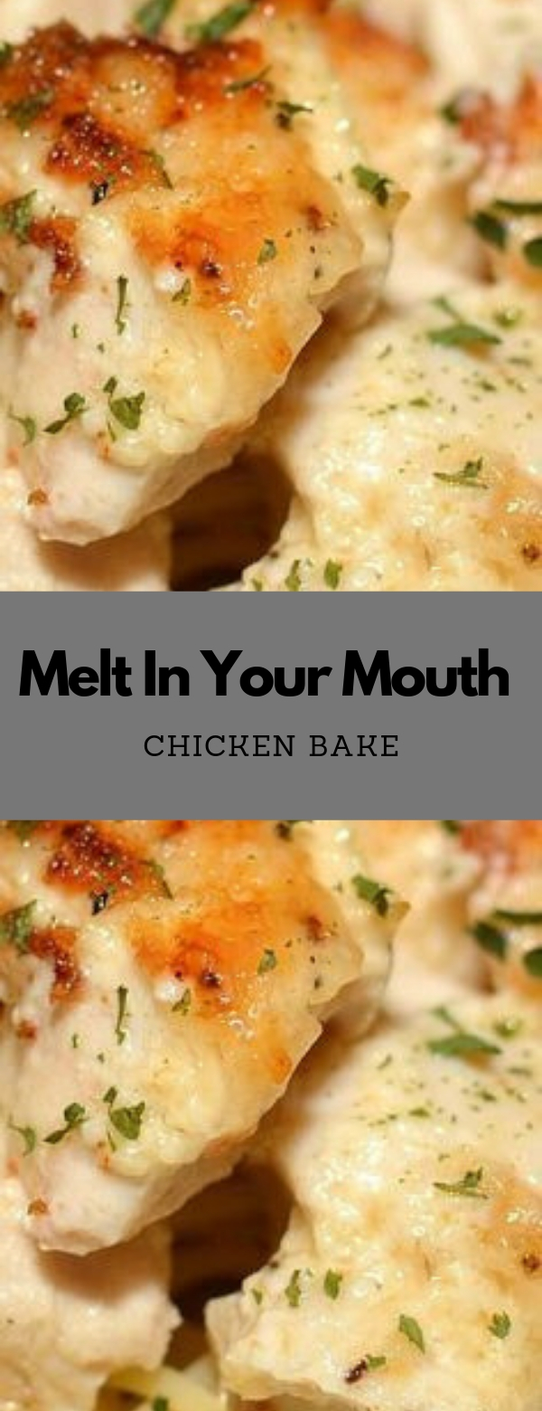 Melt In Your Mouth Chicken Bake #CHICKEN #DINNER #MAINCOURSE