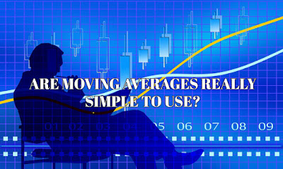 Are Moving Averages Really Simple To Use, How To Trade Forex With Moving Averages, Forex Blog, Forex Friend Loan, Forex,  Moving Averages