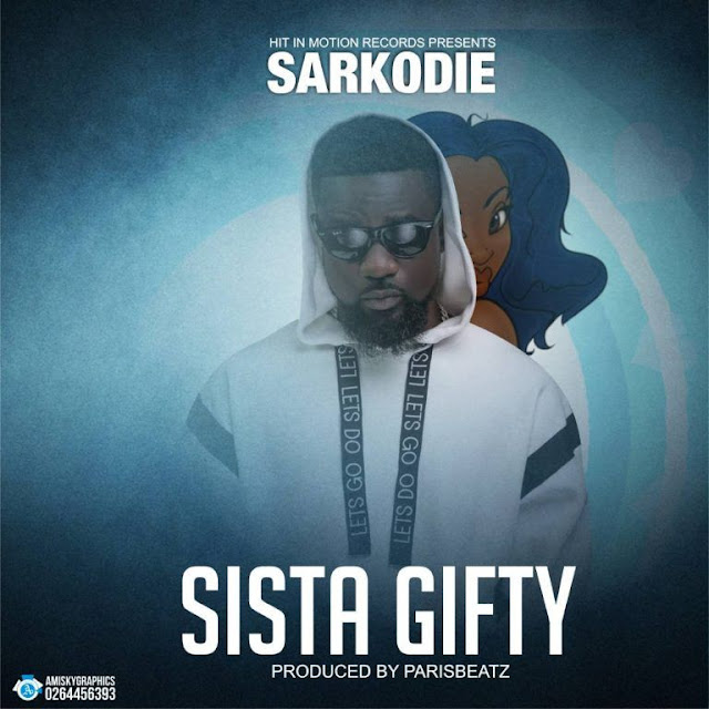 New Audio | Sarkodie – Sista Gifty | Download Mp3