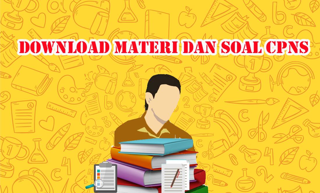 Download Materi Dan Contoh Soal Cpns Dengan Kunci Jawaban