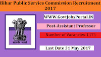 Bihar Public Service Commission Recruitment 2017– 1171 Assistant Professor