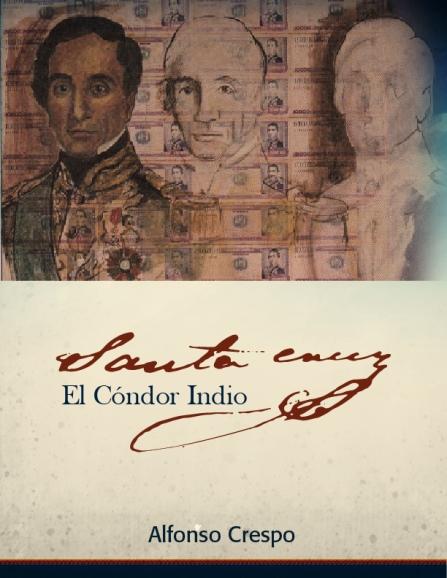 """Santa Cruz: El Cóndor Indio"" de Alfonso Crespo (PDF)"